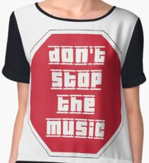 Don't Stop The Music Chiffon Top