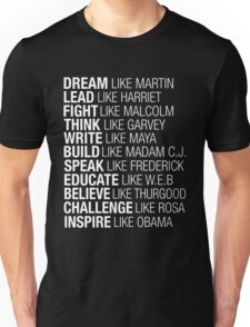 Dream Lead Fight Think Write Build Speak Educate Believe Challenge Inspire Unisex T-Shirt