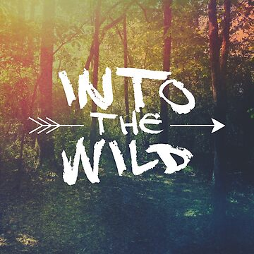 Into the Wild by ZekeTucker