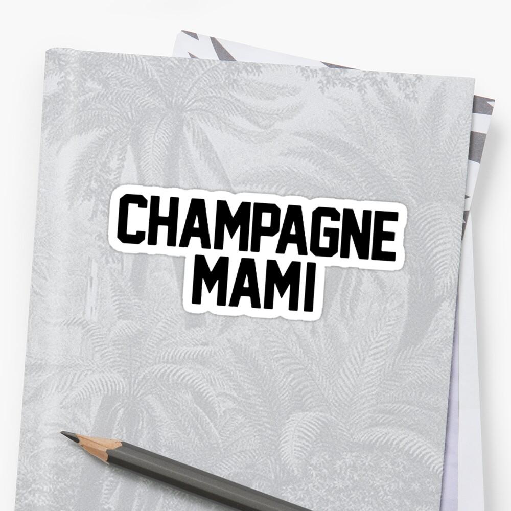 Champagne Mami [White] by imjesuschrist