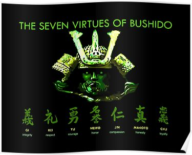 Quot 7 Virtues Of Bushido Quot Posters By Undersideland Redbubble