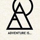 Adventure is... sweatshirt by PTSShop