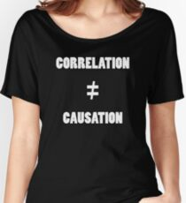 Correlation does not equal causation. Women's Relaxed Fit T-Shirt