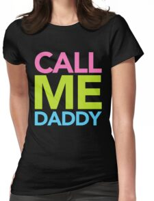Call Me Daddy Womens Fitted T-Shirt