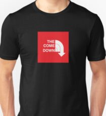 The Come Down Unisex T-Shirt