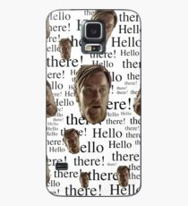 Hello There!  Case/Skin for Samsung Galaxy