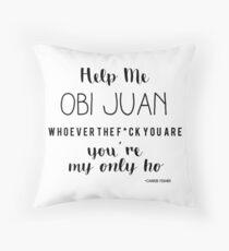 Help me Obi Juan - Carrie Fisher Throw Pillow