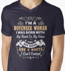 I am a November Woman I was born with my heart on my sleeve Mens V-Neck T-Shirt
