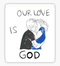 Heathers the Musical Our Love is God Sticker