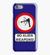 NO ALIEN WEAPONS iPhone Case/Skin