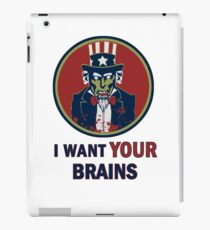 I Want Your Brains iPad Case/Skin