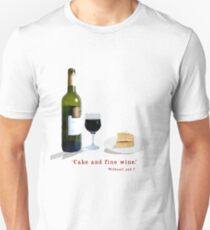 Cake and a Glass of Wne T-Shirt
