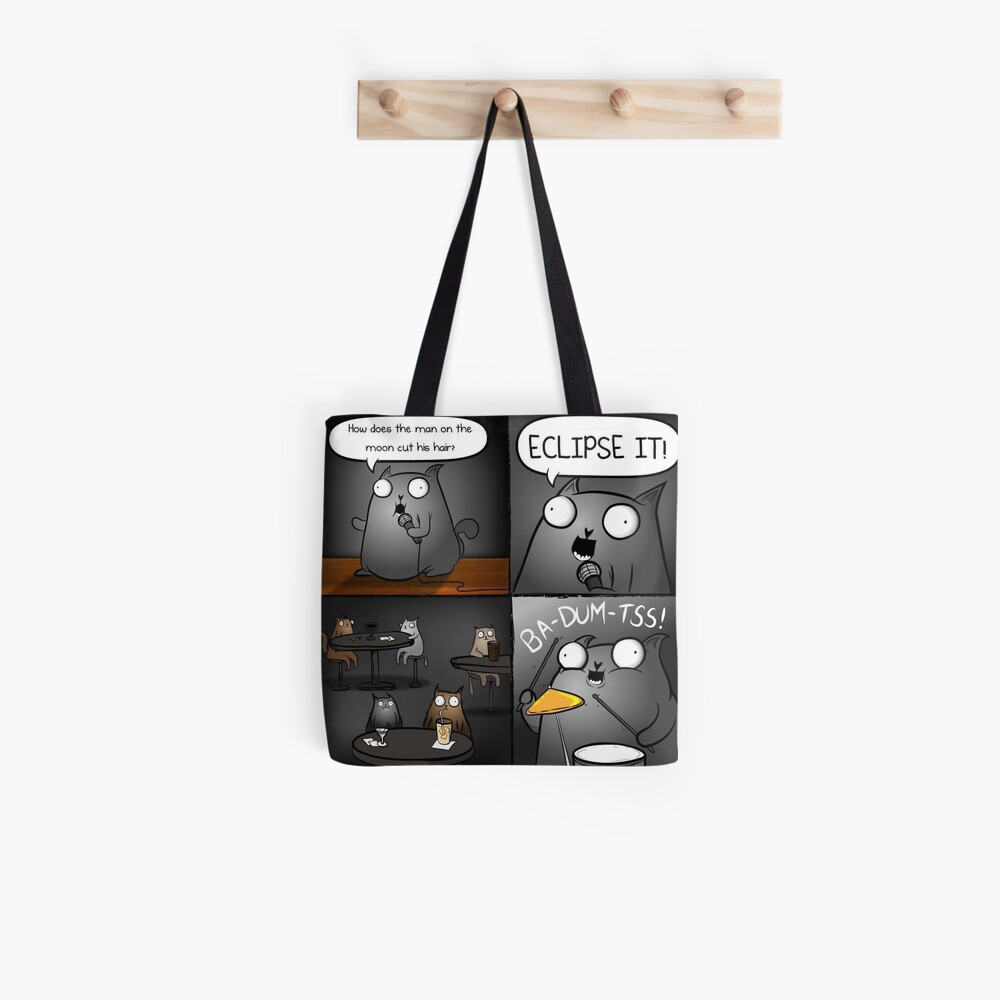 Space Puns- How Does The Man On The Moon Cut His Hair | Tote Bag