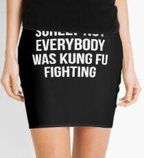 Sicherlich war nicht jeder Kung Fu kämpfend Minirock