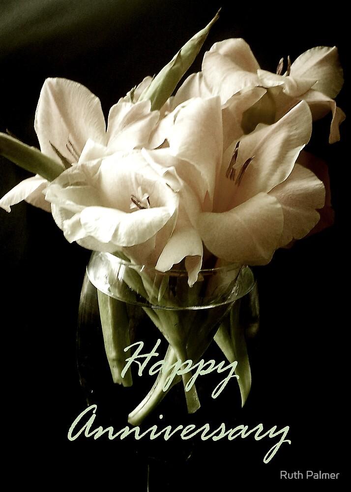 Happy Anniversary Gladioli by Ruth Palmer