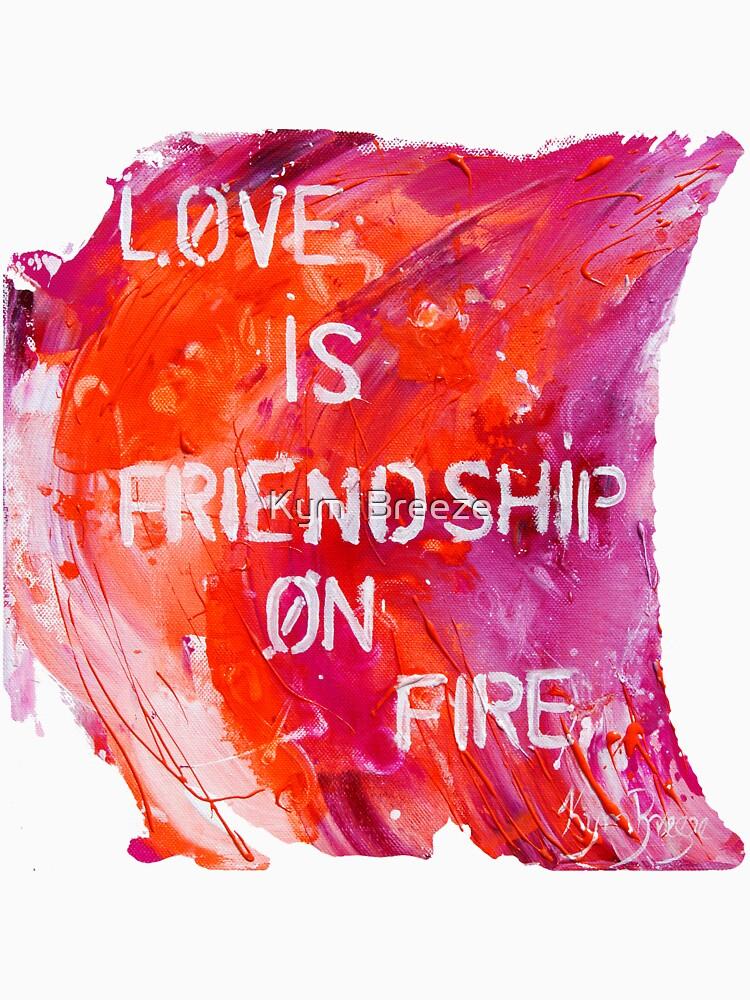 friendship on fire by kymbreeze