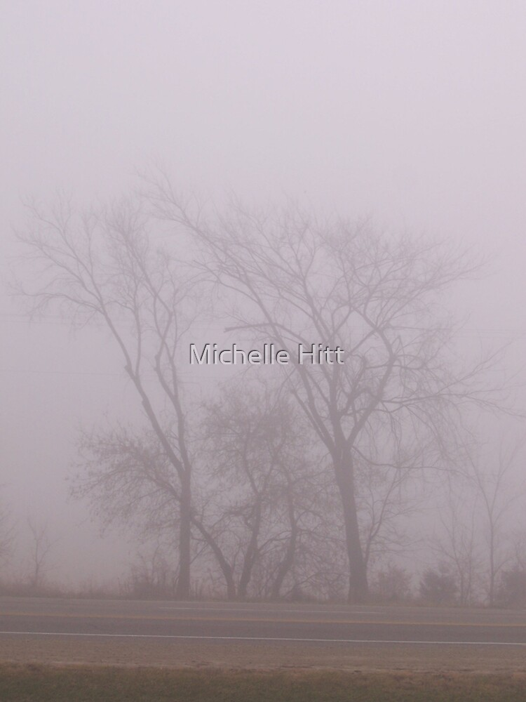 Through the Fog by Michelle Hitt