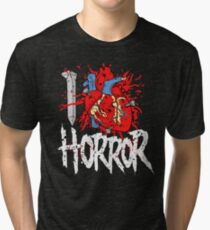I LOVE HORROR  Tri-blend T-Shirt