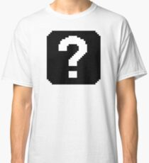 That's the question Classic T-Shirt