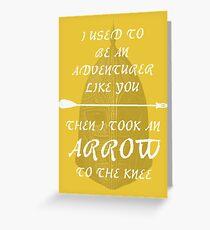 Skyrim: Arrow to the Knee Greeting Card