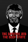 The Dipstick and The Deep State. by Alex Preiss