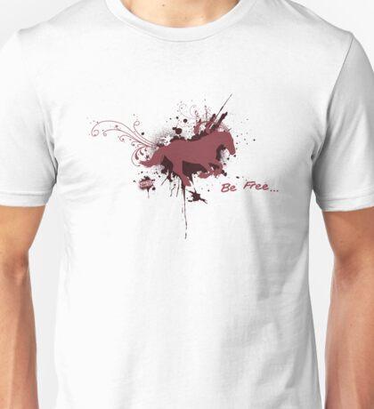 Be Free... T-Shirt
