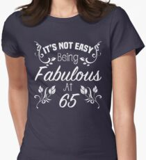 Fabulous 65th Birthday Womens Fitted T-Shirt