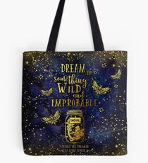 Dream Up Something Wild and Improbable Tote Bag