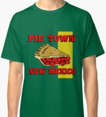 Pie Town, New Mexico Classic T-Shirt
