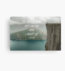 Mountains are calling 67 Metal Print
