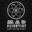 Mad Scientist - Fights for our Rights - Vintage Grunge White by jitterfly