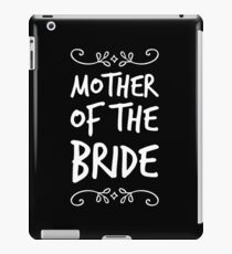Mother of the Bride iPad Case/Skin
