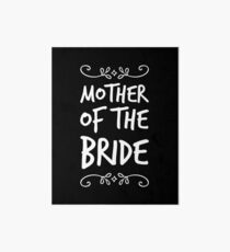 Mother of the Bride Art Board