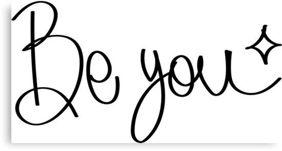 Be you. by pitygacio
