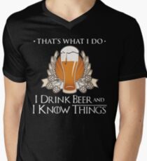 I Drink Beer And I Know Things T Shirt Men's V-Neck T-Shirt
