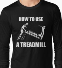 How To Use A Treadmill - Strongman Humor T-Shirt