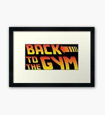 Back To The Gym Framed Print