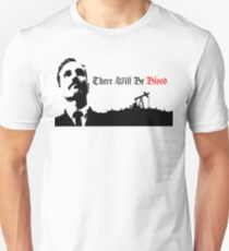 Daniel Plainview - there will be blood. Unisex T-Shirt