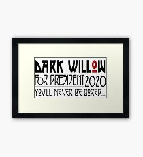 Dark Willow for President Framed Print