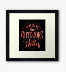 Seek The Outdoors Framed Print