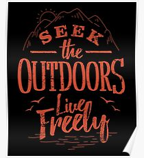 Seek The Outdoors Poster