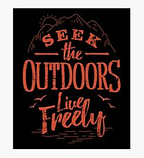 Seek The Outdoors Photographic Print