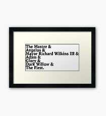 Buffy's Big Bads Framed Print