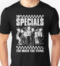 Too Specials Too Young Unisex T-Shirt