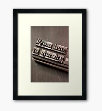 From Here to Eternity Framed Print