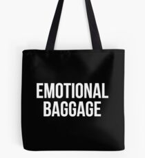 EMOTIONAL BAGGAGE V2 Tote Bag