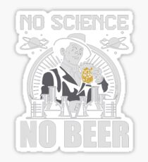 No Science No Beer March For Science 2017 T-shirt  Sticker