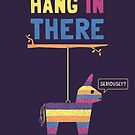 Hang In There by Teo Zirinis