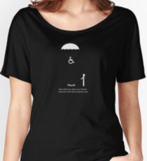 Every time you open your mouth, I wish this chair had an ejector seat Women's Relaxed Fit T-Shirt