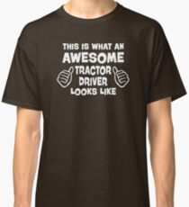 Awesome Tractor Driver Classic T-Shirt